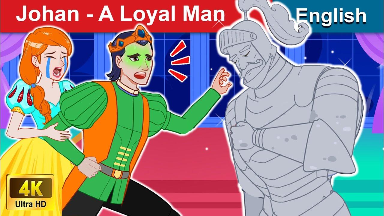 Johan – A Loyal Man 👨 Bedtime stories 🌛 Fairy Tales For Teenagers | WOA Fairy Tales