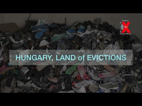 HUNGARY, LAND of EVICTIONS