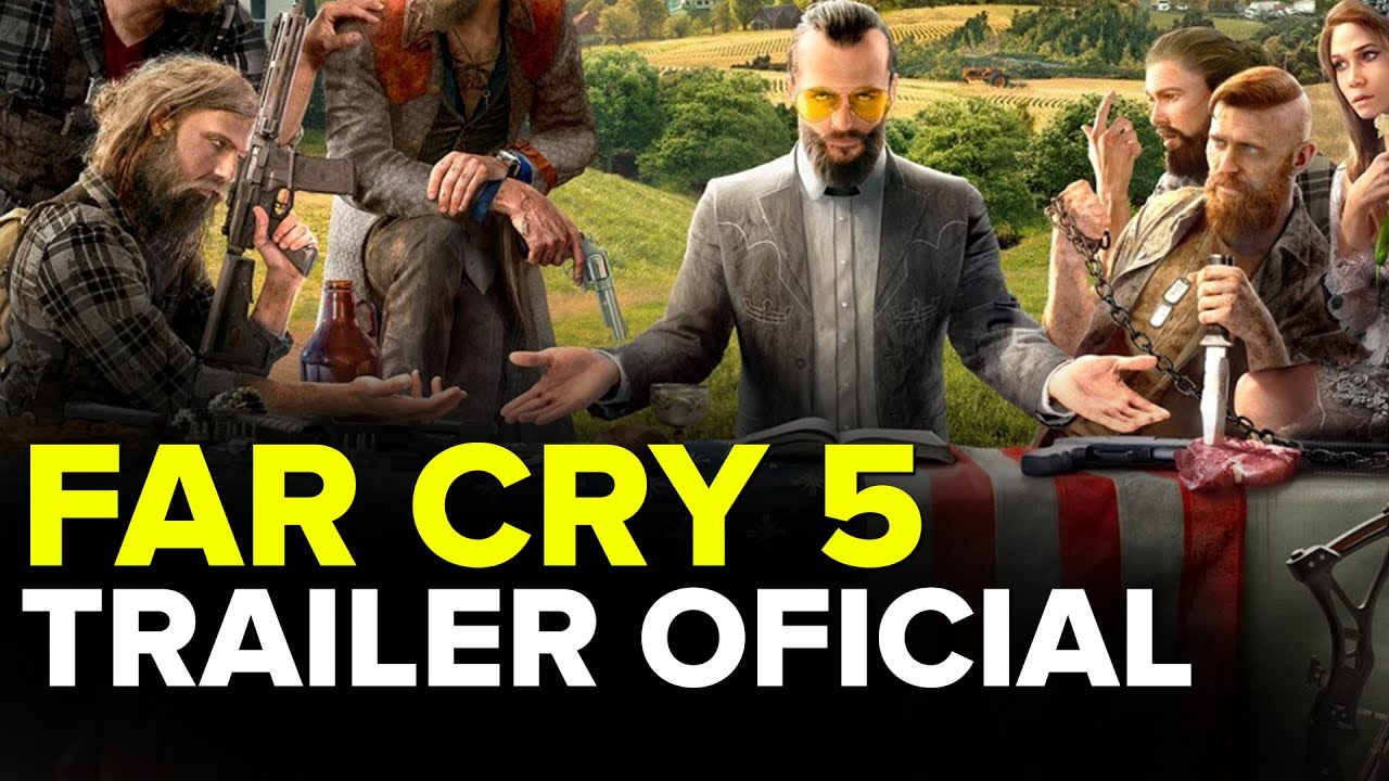 Far Cry 5 - Official Trailer - 1080p
