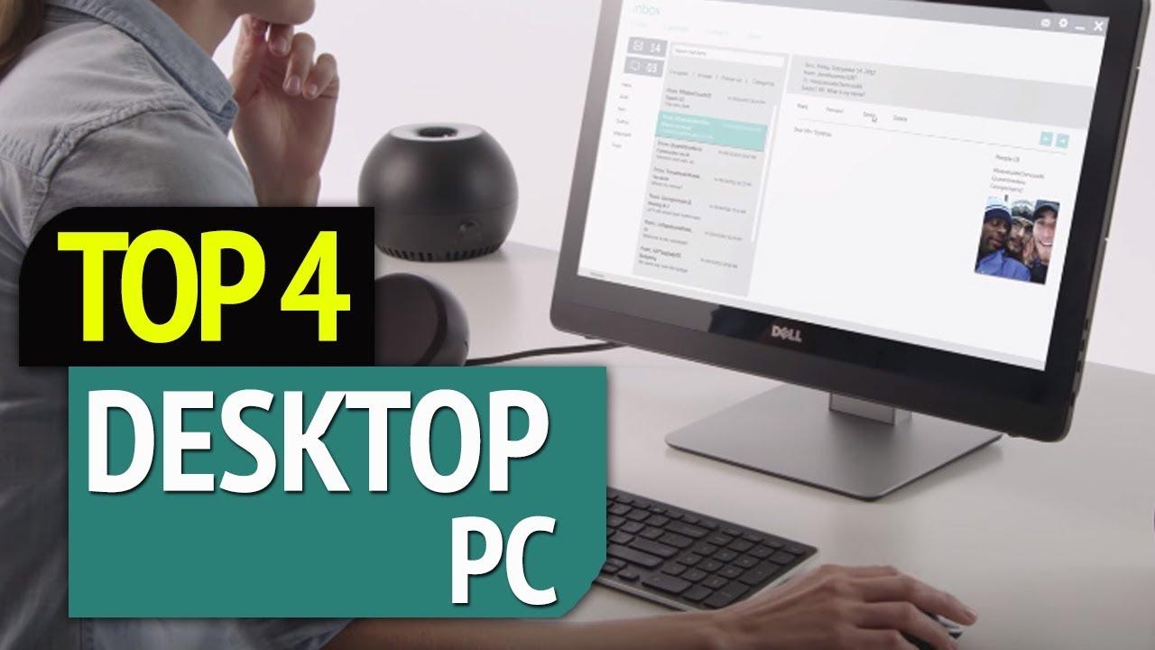 Top 4 Best Desktop Pc 2019 Youtube