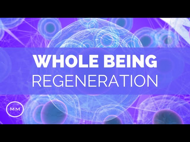 Whole Being Regeneration - Full Body Healing - 528 Hz, 432 Hz, 7.83 Hz - Monaural Beats Meditation