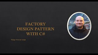 Factory Design Pattern with C#