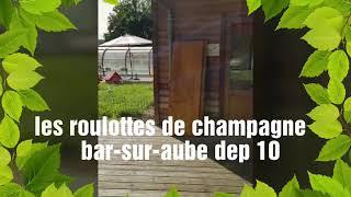 Bar-sur-aube les roulottes de champagne