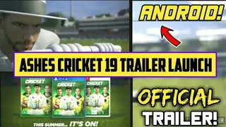 Ashes Cricket 19 offical trailer.