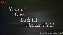 Yaaron Dosti (K.K.) With Lyrics