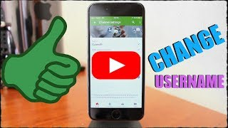 How To Change Your Youtube Channel Name On Your Phone 2017