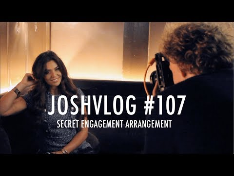 JOSHVLOG #107 | SECRET ENGAGEMENT ARRANGEMENT