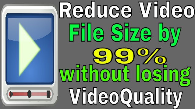 How to Compress video file size by 99% without losing video quality-Windows  10,Android,MAC,Linux