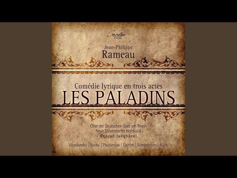 Les paladins, Act I: Ouverture. Très vive