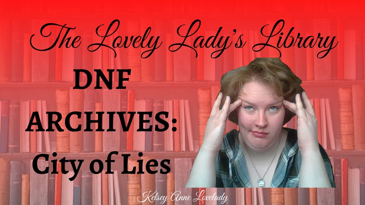 DNF ARCHIVES: City of Lies