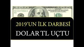 DOLAR/TL UÇTU (2019 'UN İLK DARBESİ / Forex / Pariteler)