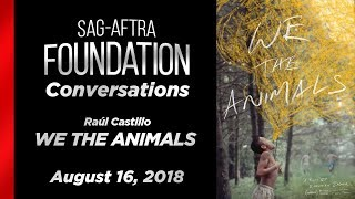 Conversations with Raúl Castillo of WE THE ANIMALS