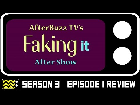 Faking It Season 3 Episode 1 Review & After Show | AfterBuzz TV
