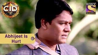 Your Favorite Character | Abhijeet Is Hurt | CID