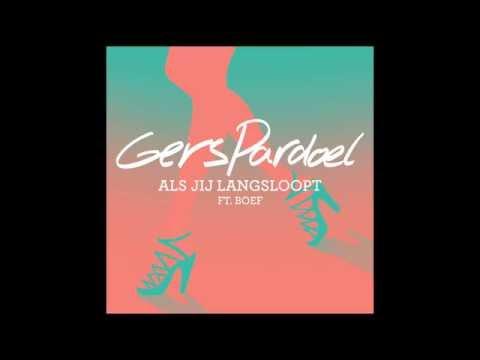 Gers Pardoel - Als Jij Langs Loopt ft. BOEF audio