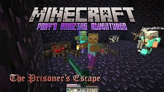 Minecraft - Foxy's Amazing Adventures - The Prisoners Escape with CheddarMac