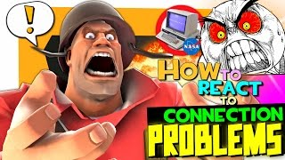 TF2: How to react to connection problems [Voice chat]