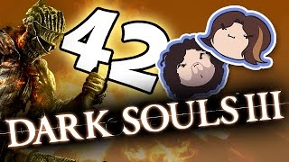 Dark Souls III: Feng Shui Destroyer - PART 42 - Game Grumps