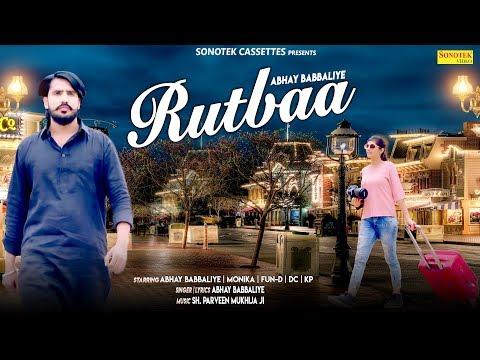 Rutbaa | Abhay