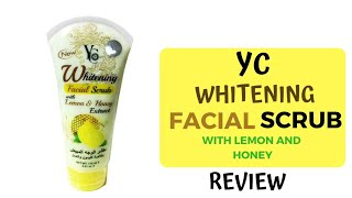 Yc lemon and honey extract scrub review Beauty secret by samira
