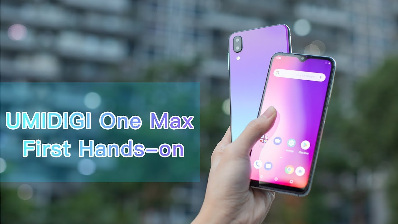 UMIDIGI One Max First Hands-on: Twilight meets Waterdrop!