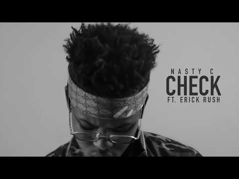 Nasty_C - Check (Ft. Erick Rush) [Official Audio]