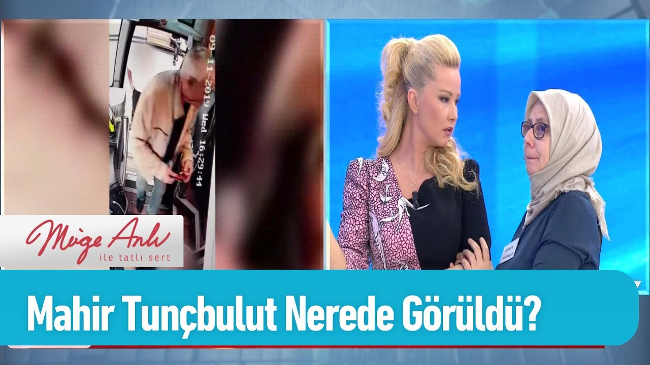 55 Yaşındaki Mahir Tunçbulut en son nerede görüldü? - Müge Anlı ile Tatlı Sert 19 Eylül 2019