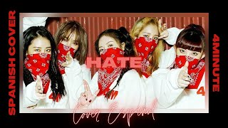 4MINUTE(포미닛) - 싫어(Hate) | Cover Español | Sunflower Light