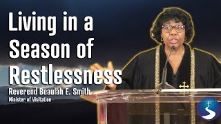 Living in a Season of Restlessness | Rev. Beaulah E. Smith | First Baptist Church of Crown Heights