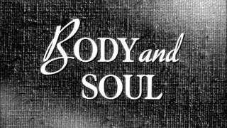 C Bool & Isabelle - Body and Soul