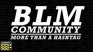 "Politics of Protest   BLM Community ""More than a Hashtag"""