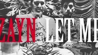 Baixar Zayn - Let Me ( single) Download da música