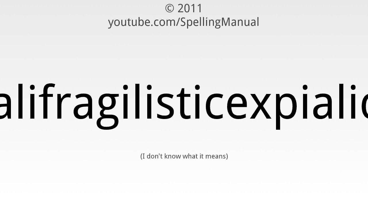 How To Spell Supercalifragilisticexpialidocious Youtube