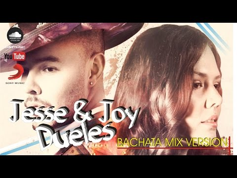JESSE & JOY – Dueles | Bachata version Mix – Voz Original 2016