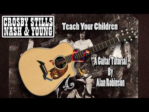 Teach Your Children - Crosby Stills Nash & Young - Acoustic Guitar Lesson (easy-ish)