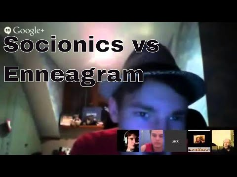 JACK OLIVER AARON Hangout #4: SOCIONICS vs  ENNEAGRAM of Personality