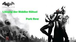Batman Arkham City - Lösung der Riddler-Rätsel: Park Row