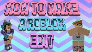 How I make My Roblox Thumbnails