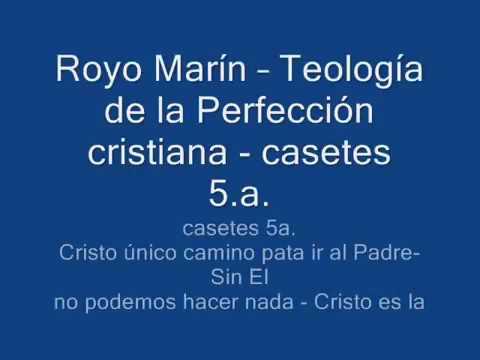 royo-marín-–-teología-de-la-perfección-casete-5-a