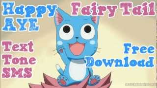Fairy Tail Happy Aye Version 2 Text Alert Tone SMS