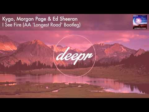 Kygo, Morgan Page & Ed Sheeran - I See Fire (AA 'Longest Road' Bootleg)