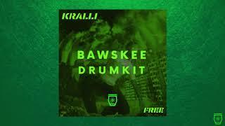 "[FREE] Drum Kit ""BAWSKEE"" (by Kralli)"