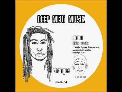 Mala - Changes