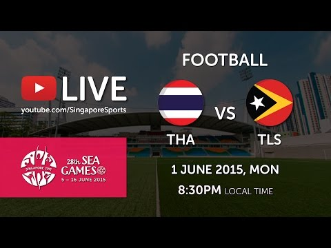 Football: Thailand vs Timor-Leste | 28th SEA Games Singapore 2015