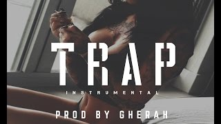 Trap Beat / Instrumental # 7 / TRAP EDITION (Prod. By Gherah)
