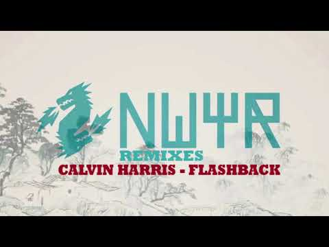 Calvin Harris - Flashback (NWYR Remix) [FREE DOWNLOAD]