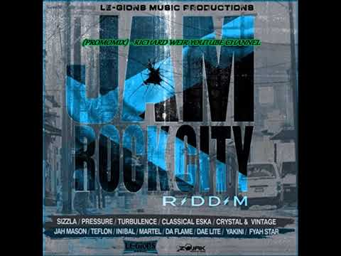 JAM ROCK CITY RIDDIM (Mix-Jan 2018) Le-Gions Music Productions