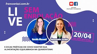 Live com Alessandra Coelho e Natália Bisconti - Sem Enrolação