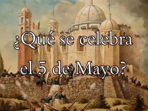 ¿Qué se celebra el 5 de Mayo? - YouTube