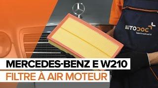 Montage Filtre à Air MERCEDES-BENZ E-CLASS (W210) : vidéo gratuit